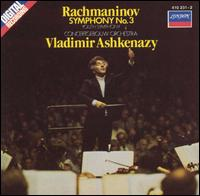 Rachmaninov: Symphony No. 3 - Royal Concertgebouw Orchestra; Vladimir Ashkenazy (conductor)