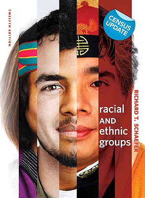Racial and Ethnic Groups, Census Update - Schaefer, Richard T