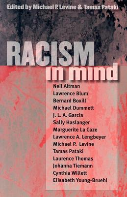 Racism in Mind - Levine, Michael P (Editor)