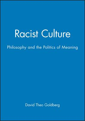 Racist Culture - Goldberg, David Theo