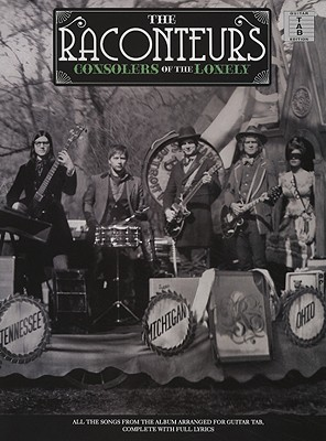 Raconteur's Consolers of the Lonely - Raconteurs