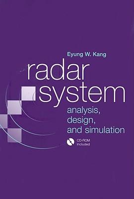 Radar System Analysis, Design and Simulation - Kang, Eyung W