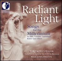 Radiant Light: Songs for the Millennium - Anne Harley (soprano); Dana Whiteside (baritone); Geoffrey Wieting (organ); H. Ross Wood (organ);...