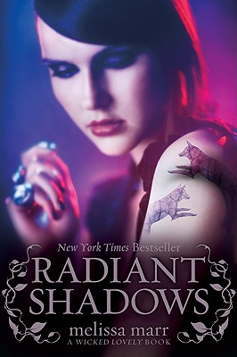 Radiant Shadows - Marr, Melissa