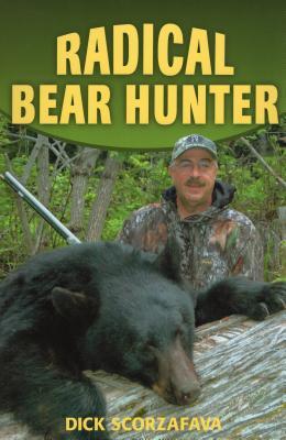 Radical Bear Hunter - Scorzafava, Dick