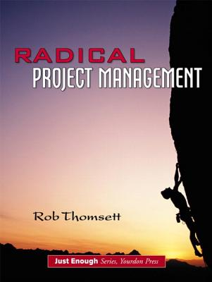 Radical Project Management - Thomsett, Rob