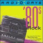 Radio Days: '80s Rock