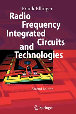 Radio Frequency Integrated Circuits and Technologies - Ellinger, Frank