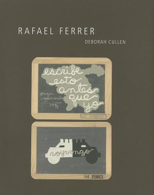 Rafael Ferrer - Cullen, Deborah