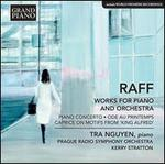 "Raff: Works for Piano and Orchestra - Piano Concerto; Ode au Printemps; Caprice on Motifs from ""King Alfred"""