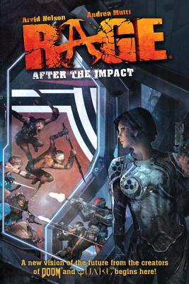 Rage: After the Impact - Nelson, Arvid, Mr.