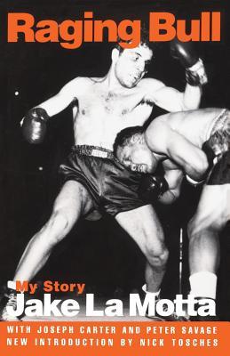 Raging Bull: My Story - La Motta, Jake