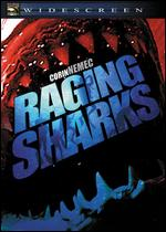 Raging Sharks - Danny Lerner