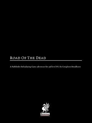 Raging Swan's Road of the Dead - Broadhurst, Creighton