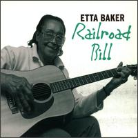 Railroad Bill - Etta Baker