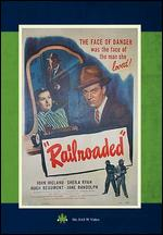 Railroaded - Anthony Mann