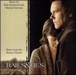 Rails & Ties [Music from the Motion Picture]
