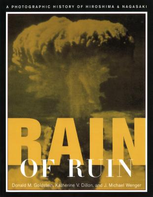 Rain of Ruin (P) - Goldstein, Donald M, and Dillon, Katherine V, and Wenger, J Michael