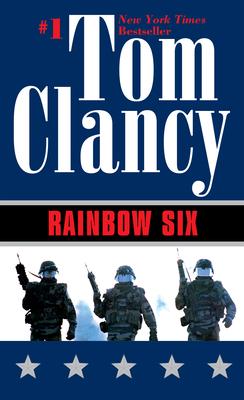 Rainbow Six - Clancy, Tom