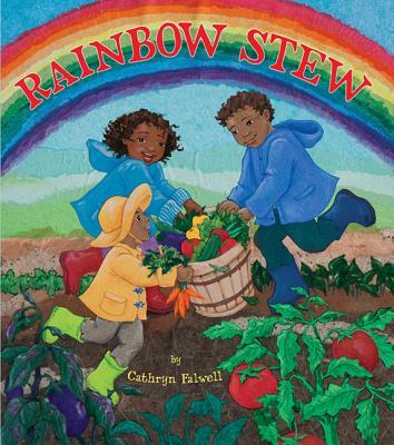 Rainbow Stew - Falwell, Cathryn