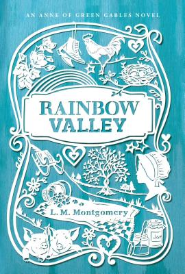 Rainbow Valley - Montgomery, Lucy Maud