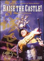 Raise the Castle!