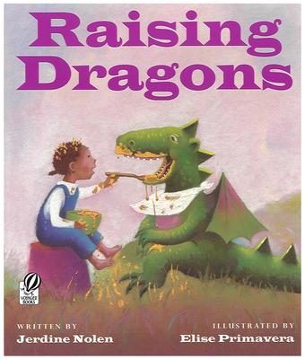 Raising Dragons - Nolen, Jerdine