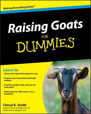 Raising Goats for Dummies - Smith, Cheryl K