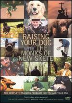 Raising Your Dog with the Monks of New Skete: A Complete Holistic Training Program
