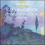 Rakhmaninov: Preludes Op. 23 & Op. 32