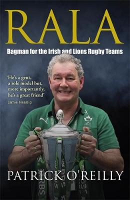 Rala: A Life in Rugby - O'Reilly, Patrick