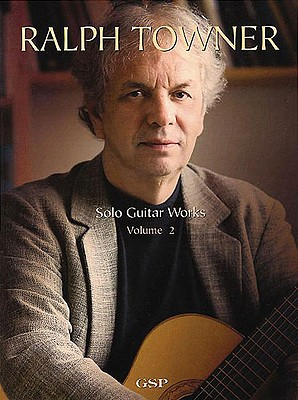 Ralph Towner: Volume 2: Solo Guitar Works - Towner, Ralph
