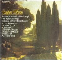 Ralph Vaughan Williams: Serenade to Music - Alan Opie (baritone); Amanda Roocroft (soprano); Anne Dawson (soprano); Arthur Davies (tenor); Catherine Wyn-Rogers (alto);...