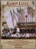 Ramon Llull: Temps de conquestes, de diàleg i desconhort