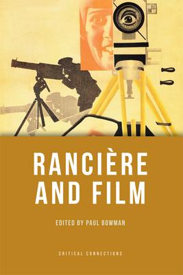 Ranciere and Film - Bowman, Paul (Editor)