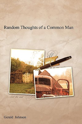 Random Thoughts of a Common Man - Johnson, Gerald