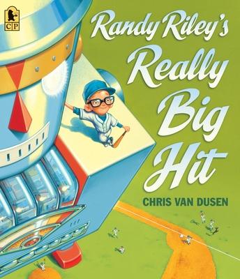 Randy Riley's Really Big Hit -