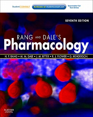 Rang & Dale's Pharmacology - Rang, Humphrey P., and Dale, Maureen M., and Flower, Rod J.