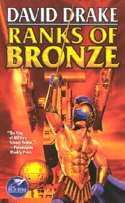 Ranks of Bronze - Drake, David