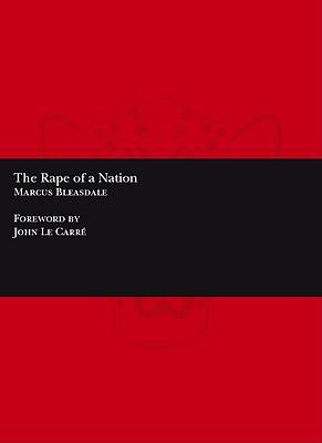 Rape of a Nation - Bleasdale, Marcus