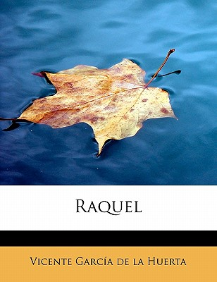 Raquel - Garcia De La Huerta, Vicente