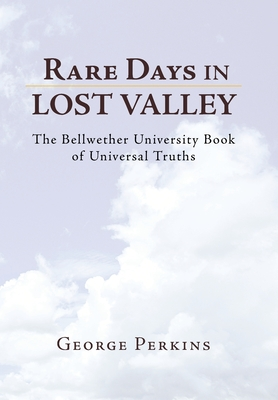 Rare Days in Lost Valley - Perkins, George