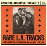 Rare L.A. Tracks: Collection R&B & Doo Wop