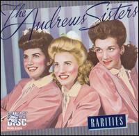 Rarities - The Andrews Sisters