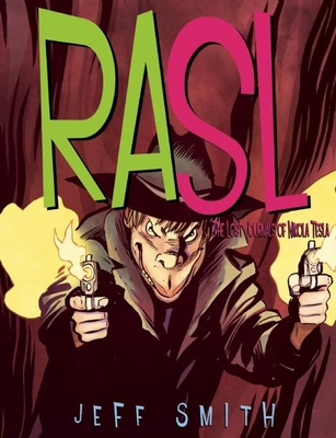Rasl: The Lost Journals of Nikola Tesla: Volume 4 -