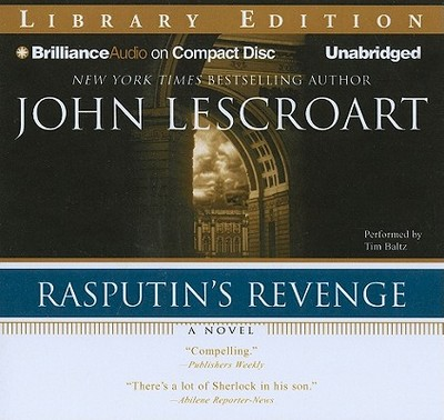 Rasputin's Revenge - Lescroart, John, and Baltz, Tim (Read by)