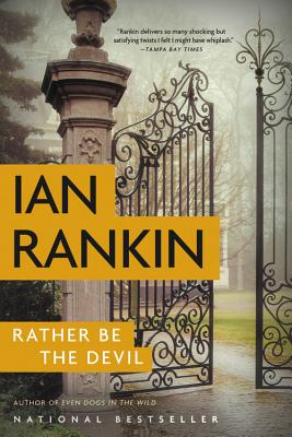 Rather Be the Devil - Rankin, Ian, New