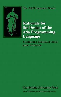 Rationale for the Design of the ADA Programming Language - Ichbiah, J, and Barnes, J, and Firth, R