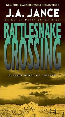 Rattlesnake Crossing - Jance, J a