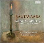 Rautavaara: Missa a Cappella
